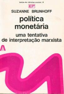 política monetaria - uma tentativa de interpretação marxista