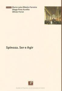 Spinoza - ser e agir diogo pires aurelio